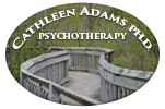 Cathleen Adams, Ph.D. Licensed Clinical Psychologist